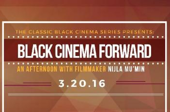 Black Cinema Forward: Focus on Women, Minorities